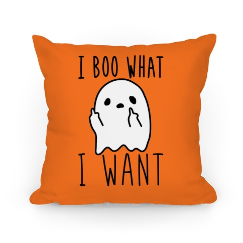 I Boo What I Want Pillow