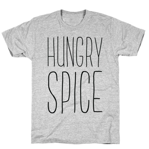 Hungry Spice Mens T-Shirt