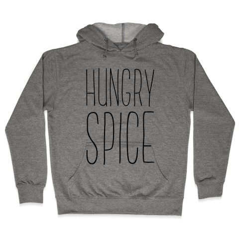 Hungry Spice Hooded Sweatshirt