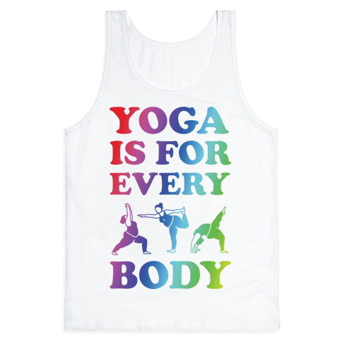 Yoga Is For Every Body Tank Top