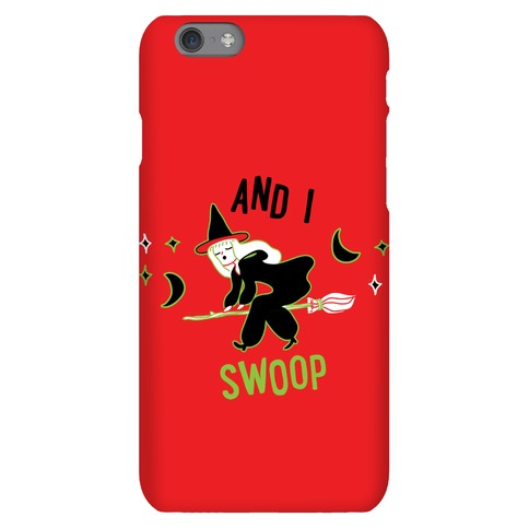 And I SWOOP Phone Case