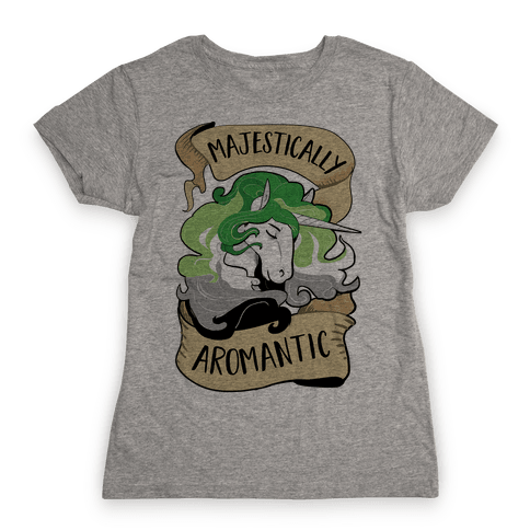 Majestically Aromantic Womens T-Shirt