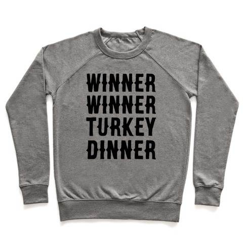 Winner Winner Turkey Dinner Pullover
