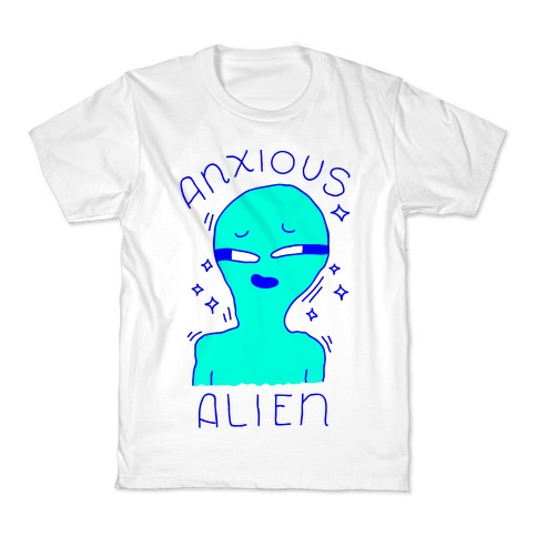 Anxious Alien Kids T-Shirt