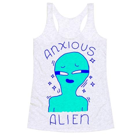 Anxious Alien Racerback Tank Top