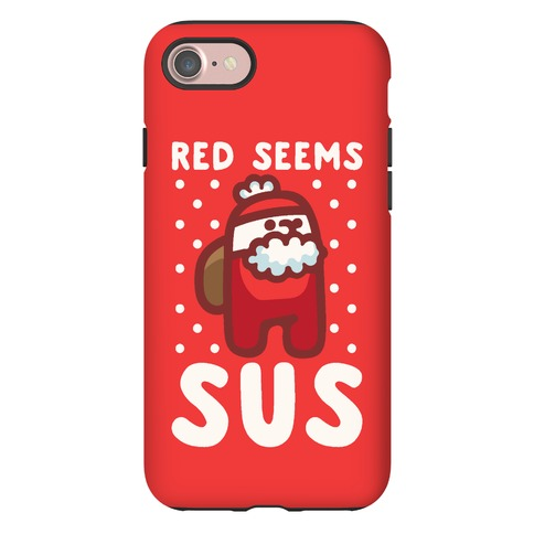 Red Seems Sus Santa Parody Phone Case