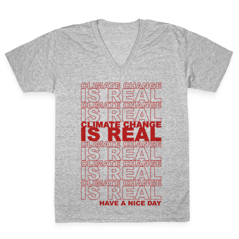Climate Change Is Real Thank You Bag Parody V-Neck Tee Shirt