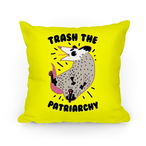 Trash the Patriarchy Pillow