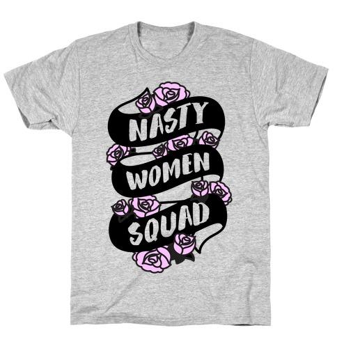 Nasty Women Squad T-Shirt