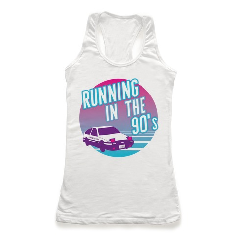 Running in the 90's  Racerback Tank Top