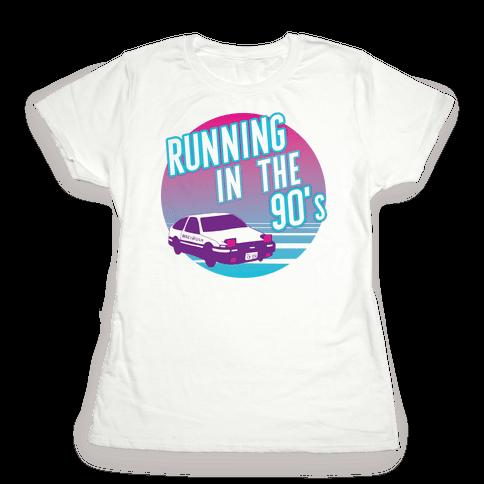 Running in the 90's  Womens T-Shirt