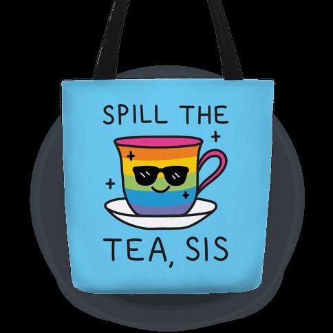 Spill The Tea, Sis LGBTQ+ Pride Tote