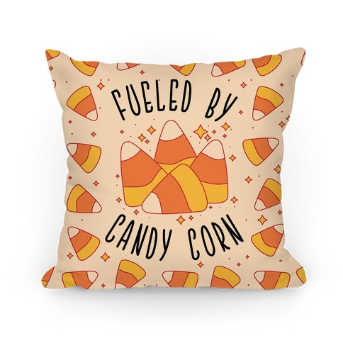 Fueled By Candy Corn Pillow