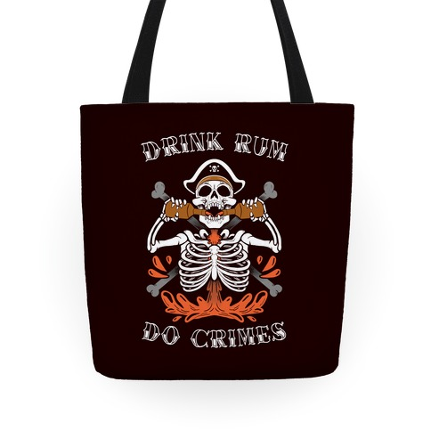 Drink Rum Do Crimes Tote