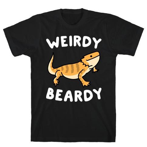 Weirdy Beardy Bearded Dragon T-Shirt