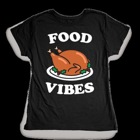 Food Vibes (White) Womens T-Shirt