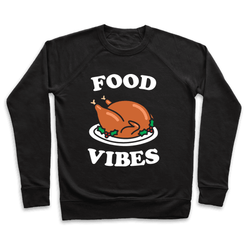 Food Vibes (White) Pullover
