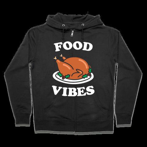 Food Vibes (White) Zip Hoodie
