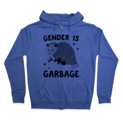 Gender Is Garbage Gender Fluid Opossum Zip Hoodie