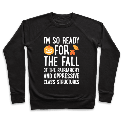 I'm So Ready For The Fall Pullover