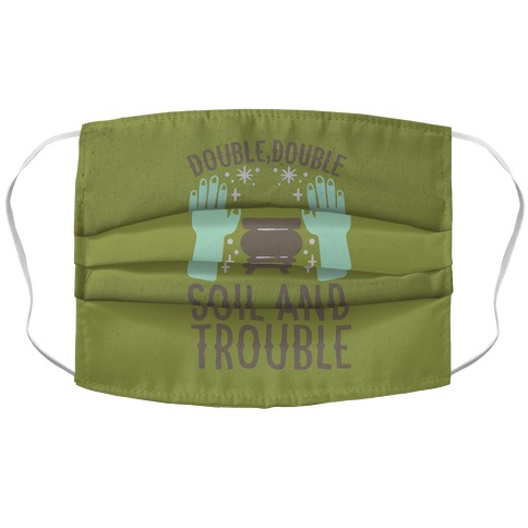 Double Double Soil And Trouble Parody Accordion Face Mask