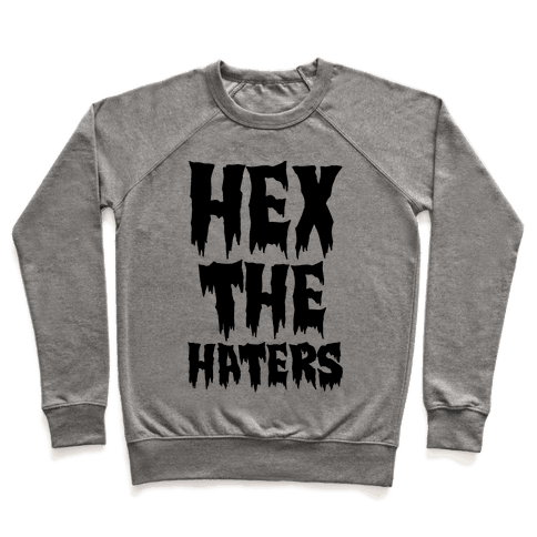 Hex The Haters  Pullover