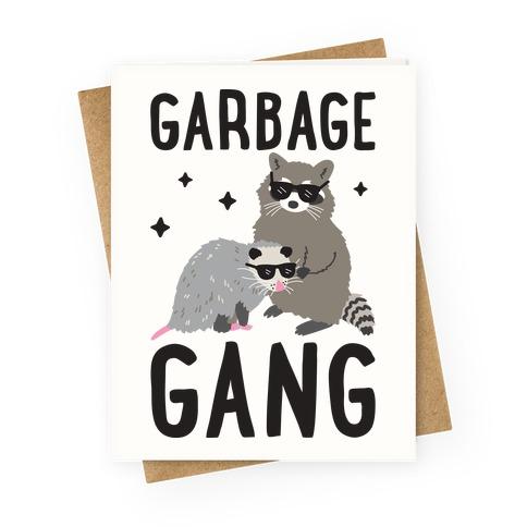 Garbage Gang Greeting Card