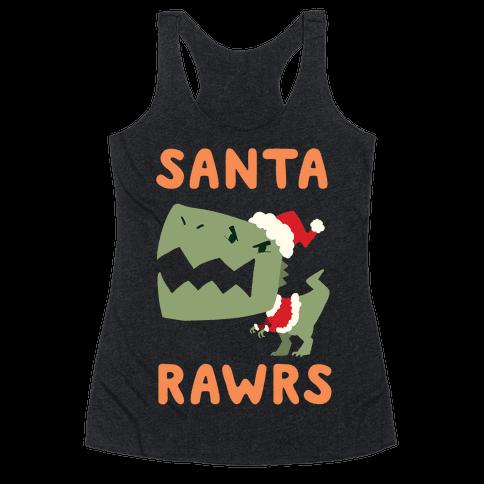 Santa RAWRS! Racerback Tank Top