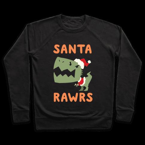 Santa RAWRS! Pullover