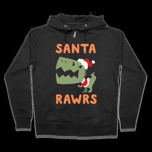 Santa RAWRS! Zip Hoodie