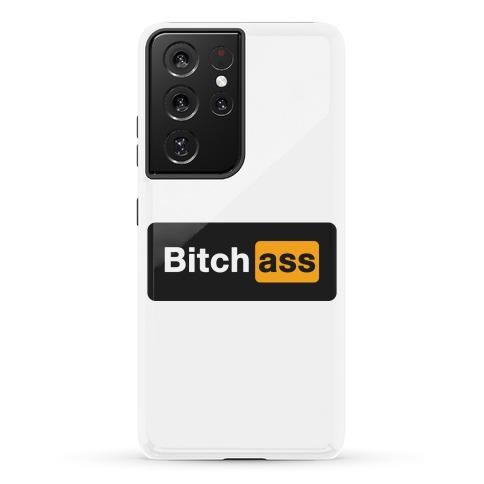 Bitch Ass Parody Phone Case