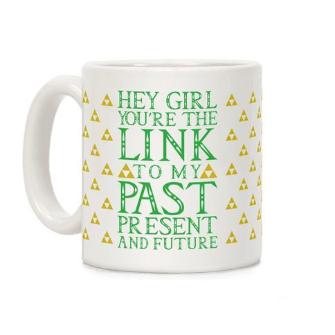Link Girl Pickup Line Coffee Mug
