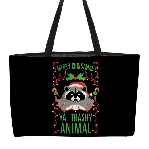 Merry Christmas Ya Trashy Animal Weekender Tote