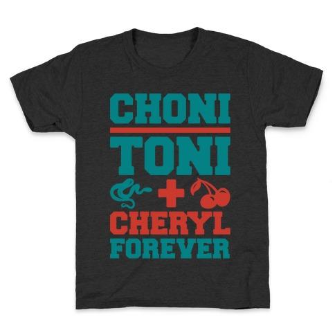 Choni Toni Plus Cheryl Forever Parody White Print Kids T-Shirt