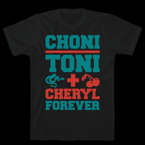 Choni Toni Plus Cheryl Forever Parody White Print Mens T-Shirt