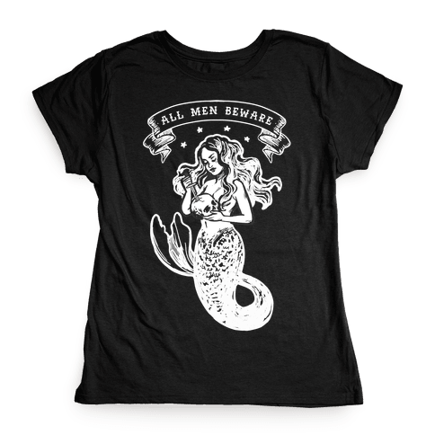 All Men Beware Vintage Mermaid Womens T-Shirt
