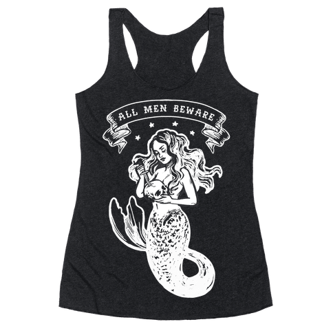 All Men Beware Vintage Mermaid Racerback Tank Top