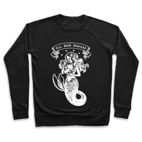 All Men Beware Vintage Mermaid Pullover