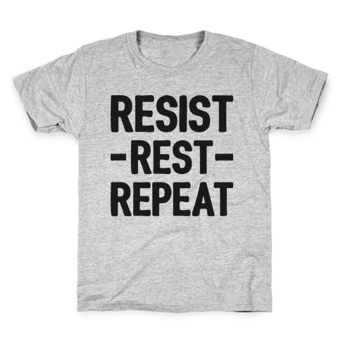 Resist Rest Repeat Kids T-Shirt