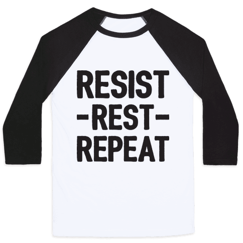 Resist Rest Repeat Baseball Tee