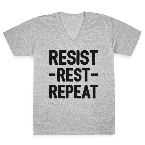Resist Rest Repeat V-Neck Tee Shirt