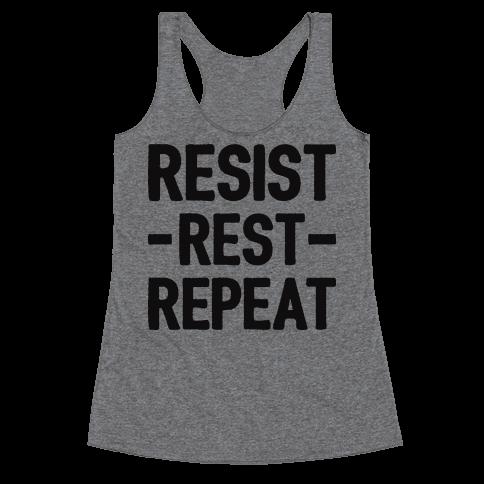 Resist Rest Repeat Racerback Tank Top