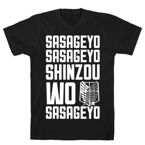 Sasageyo Sasageyo Shinzou Wo Sasageyo T-Shirt