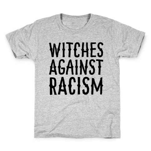 Witches Against Racism Kids T-Shirt