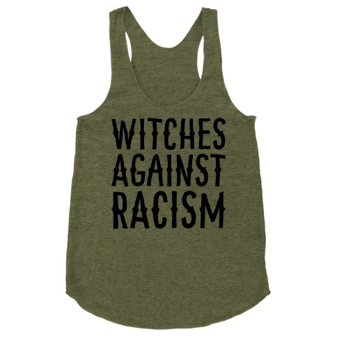 Witches Against Racism Racerback Tank Top