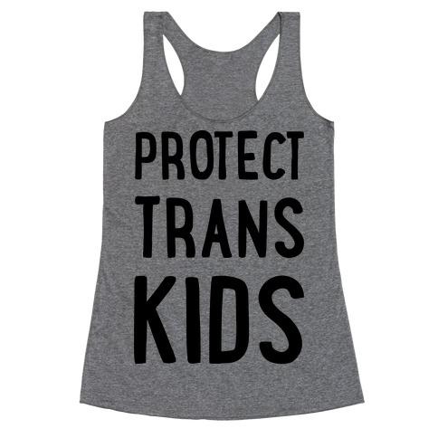 Protect Trans Kids Racerback Tank Top
