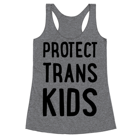 Protect Trans Kids Racerback Tank Top