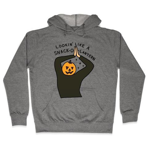 Lookin' Like A Snack-o-Lantern Hooded Sweatshirt