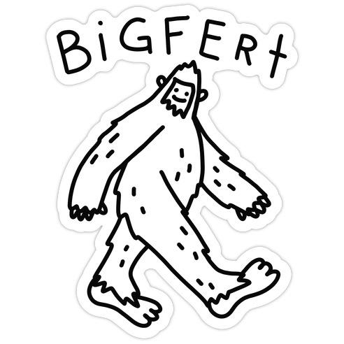 Derpy Bigfert Sasquatch Die Cut Sticker