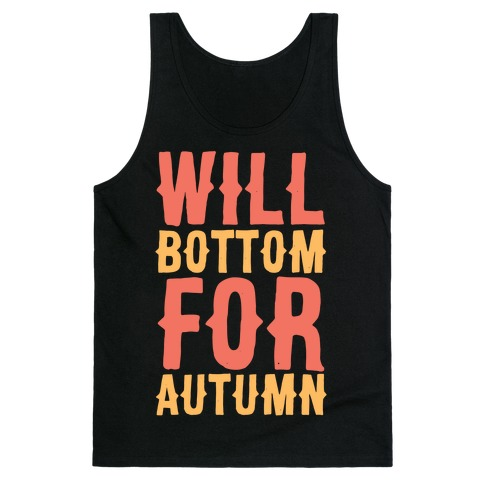 Will Bottom for Autumn Tank Top